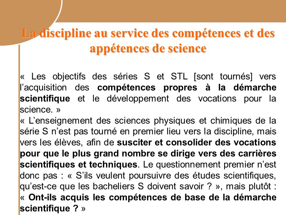 La discipline au service des compétences et des appétences de science