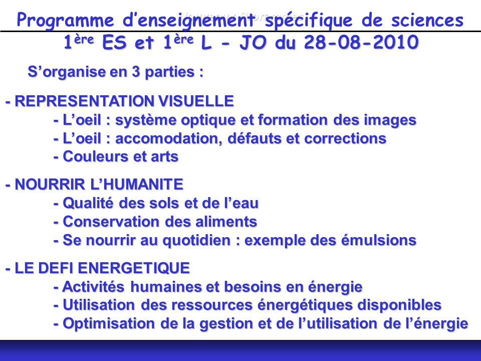Nouveaux Prorammes Programme d'enseignement spécifique de sciences 1ère ES et 1ère L - JO du 28-08-2010.