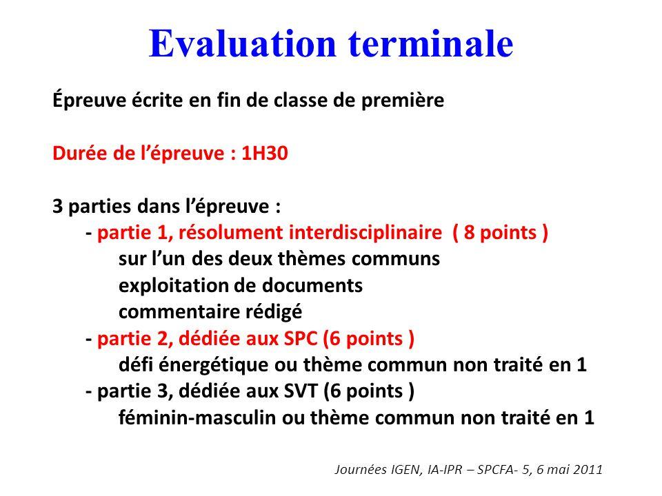Evaluation terminale Épreuve écrite en fin de classe de première