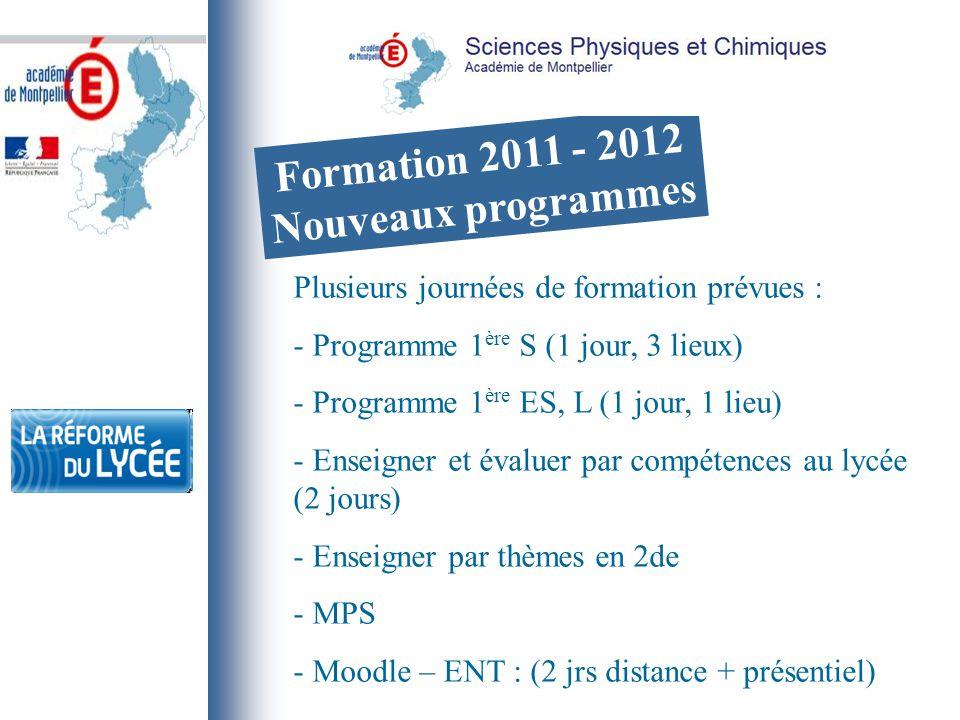 Formation 2011 - 2012 Nouveaux programmes