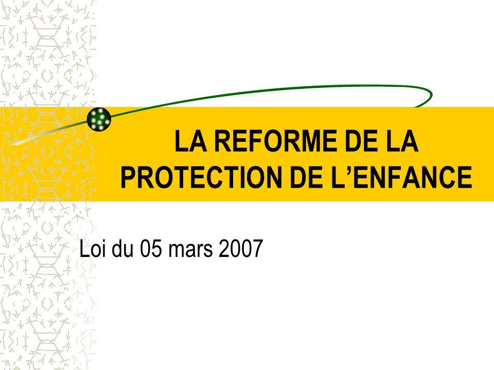 LA REFORME DE LA PROTECTION DE L'ENFANCE