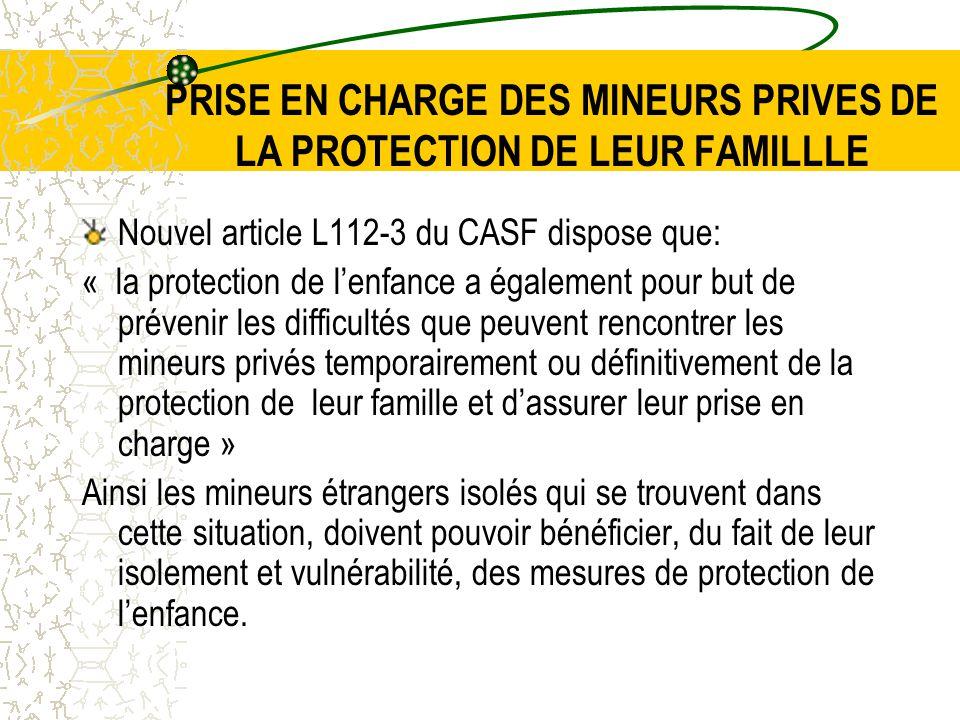 PRISE EN CHARGE DES MINEURS PRIVES DE LA PROTECTION DE LEUR FAMILLLE
