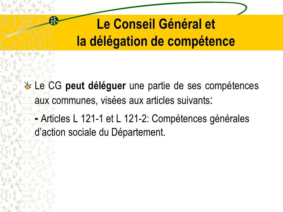Le Conseil Général et la délégation de compétence
