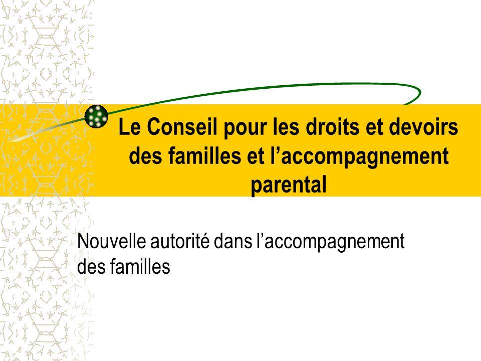 Nouvelle autorité dans l'accompagnement des familles