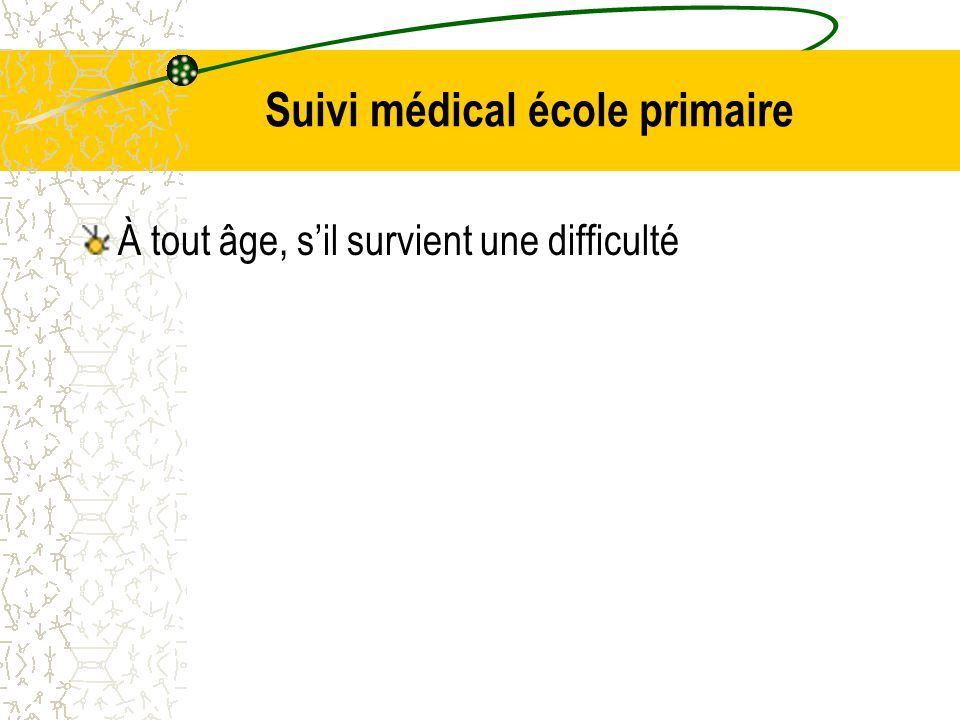 Suivi médical école primaire