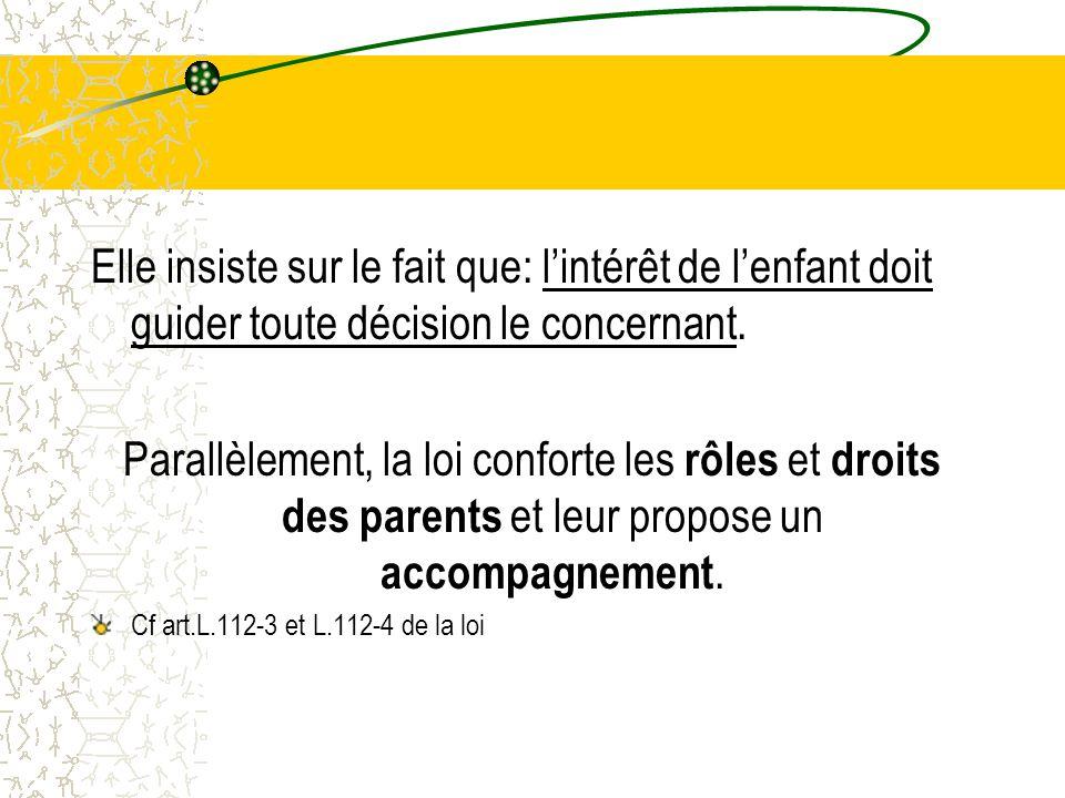 Elle insiste sur le fait que: l'intérêt de l'enfant doit guider toute décision le concernant.