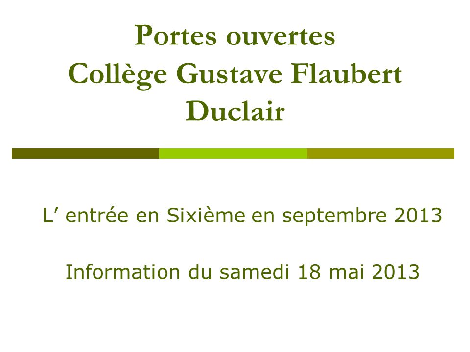 Portes ouvertes Collège Gustave Flaubert Duclair