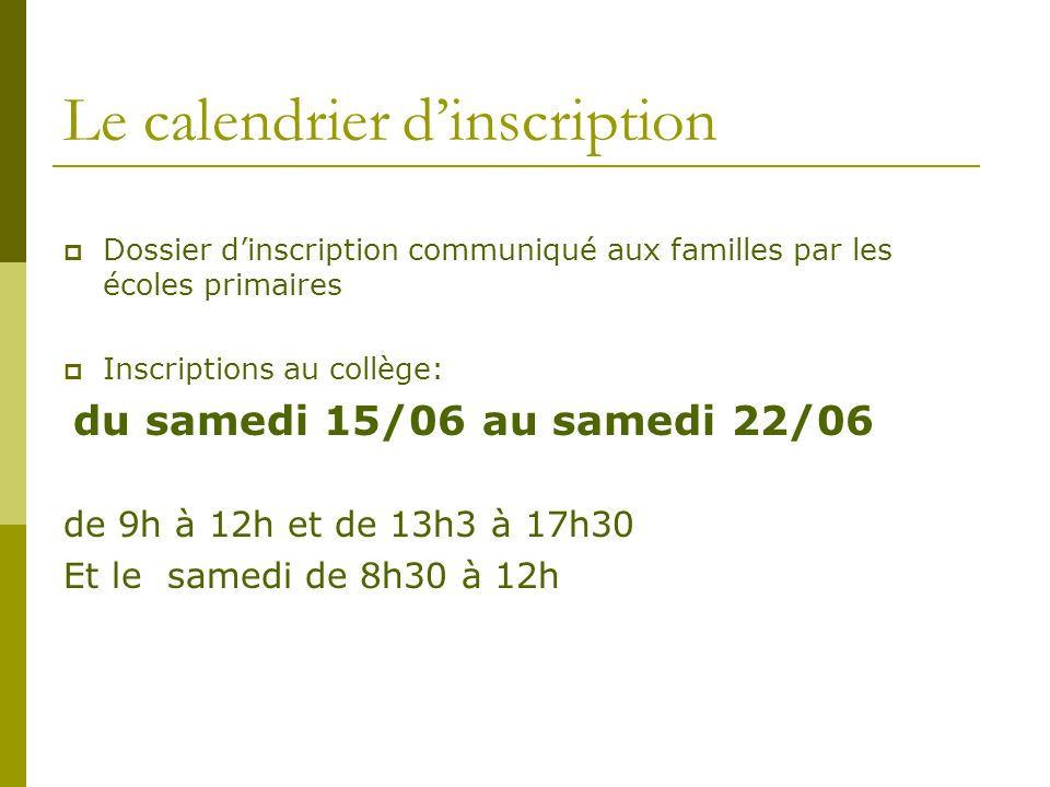 Le calendrier d'inscription