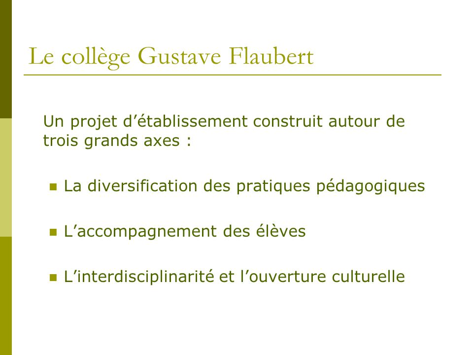 Le collège Gustave Flaubert