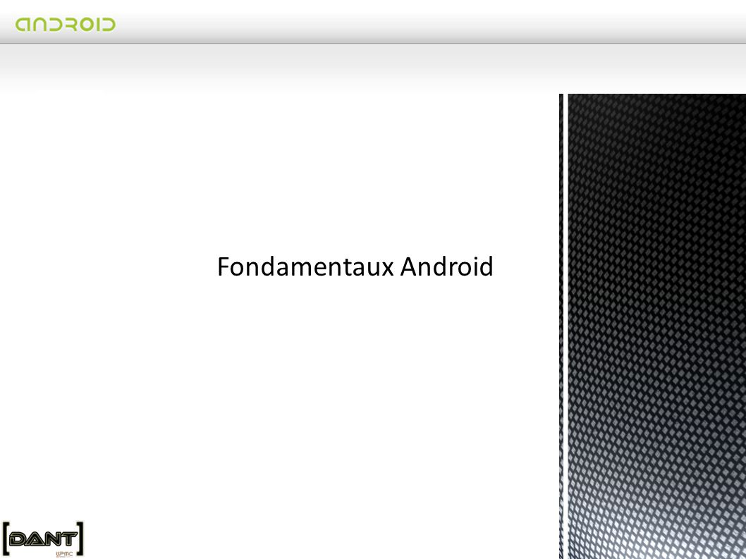 Fondamentaux Android