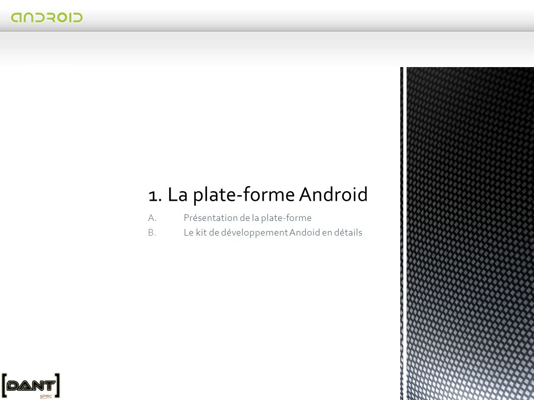 1. La plate-forme Android