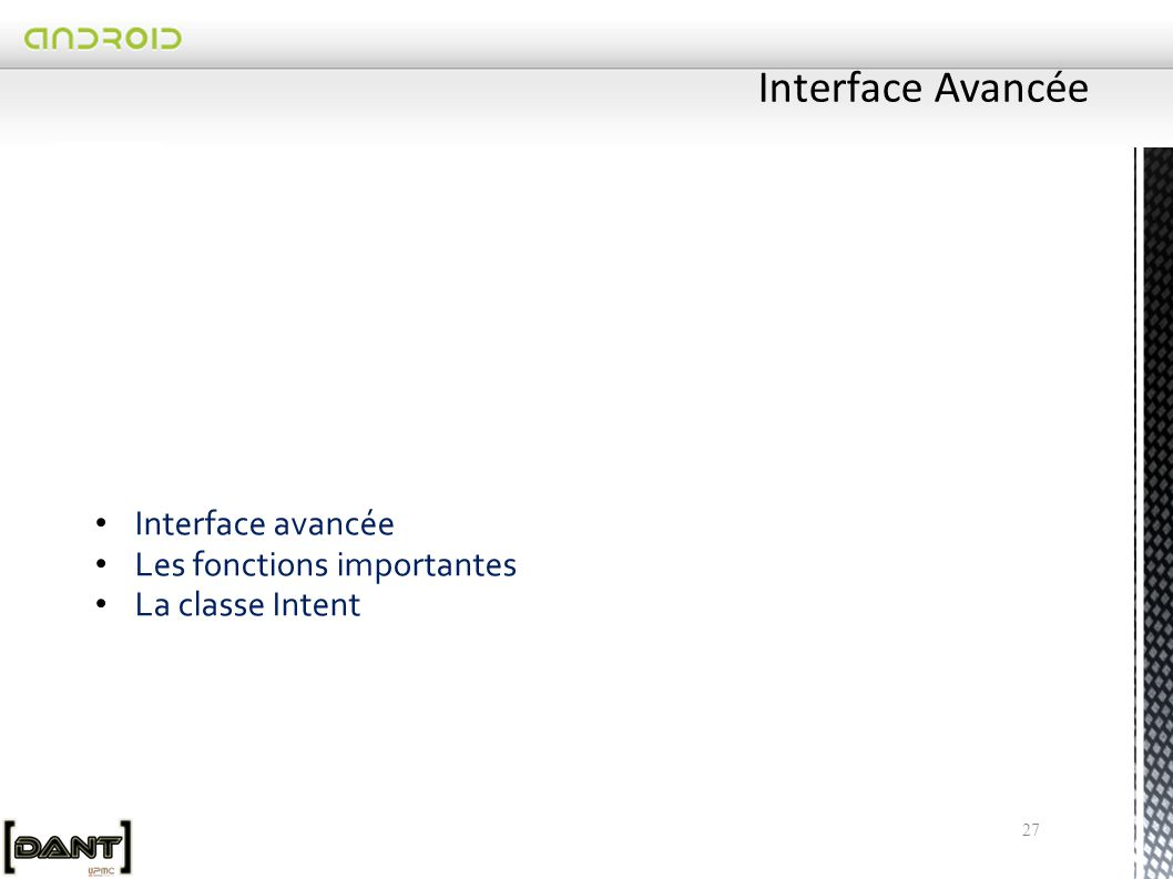 Interface Avancée Interface avancée Les fonctions importantes