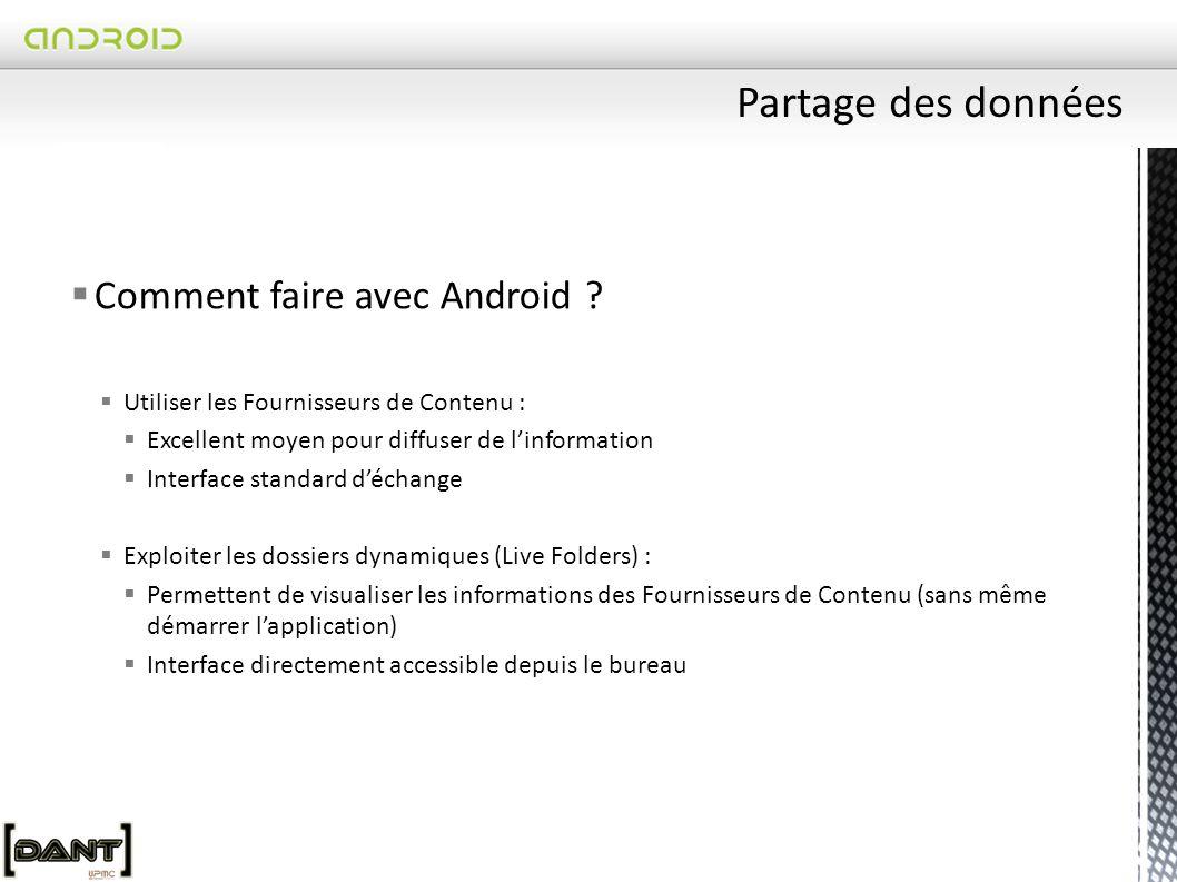 Partage des données Comment faire avec Android