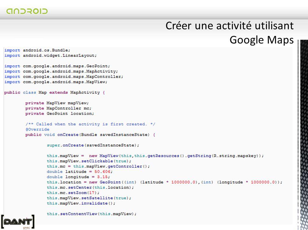 Créer une activité utilisant Google Maps