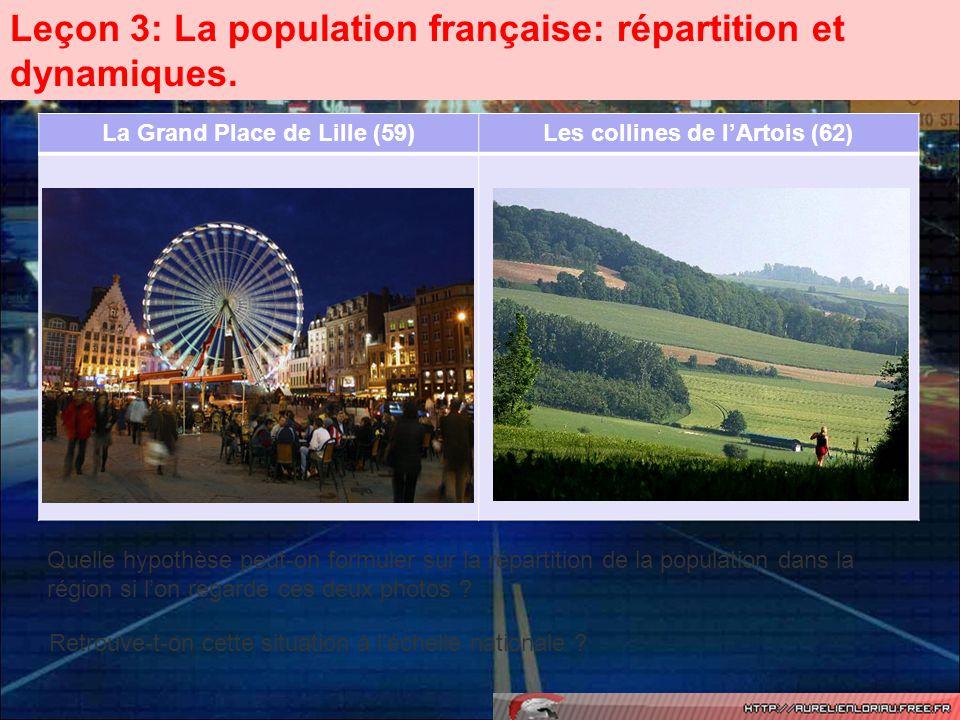 La Grand Place de Lille (59) Les collines de l'Artois (62)