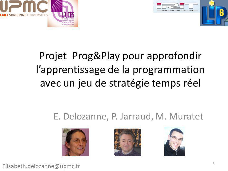E. Delozanne, P. Jarraud, M. Muratet
