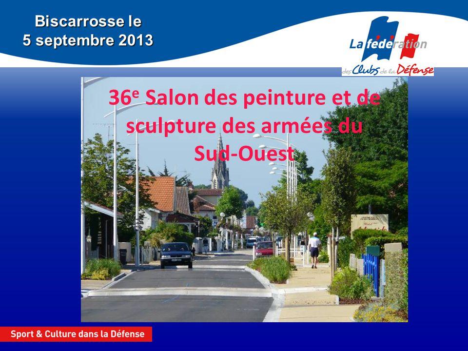 36e Salon des peinture et de sculpture des armées du Sud-Ouest