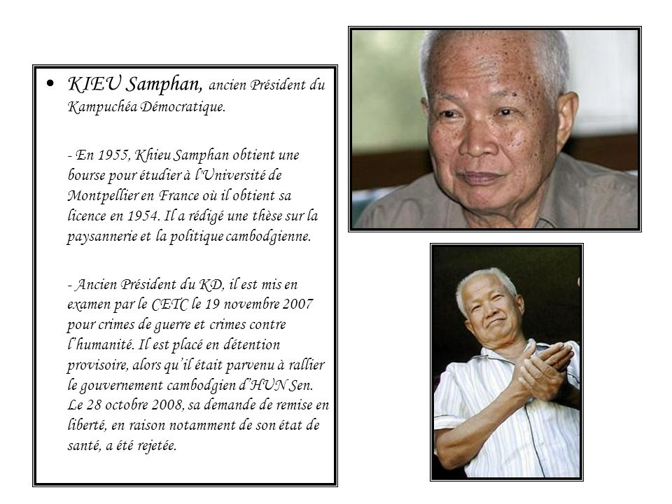KIEU Samphan, ancien Président du Kampuchéa Démocratique.