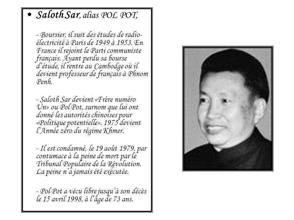 Saloth Sar, alias POL POT,