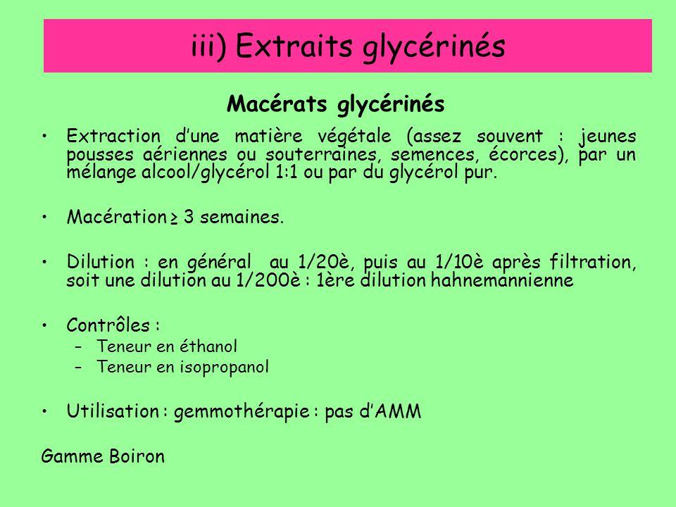iii) Extraits glycérinés