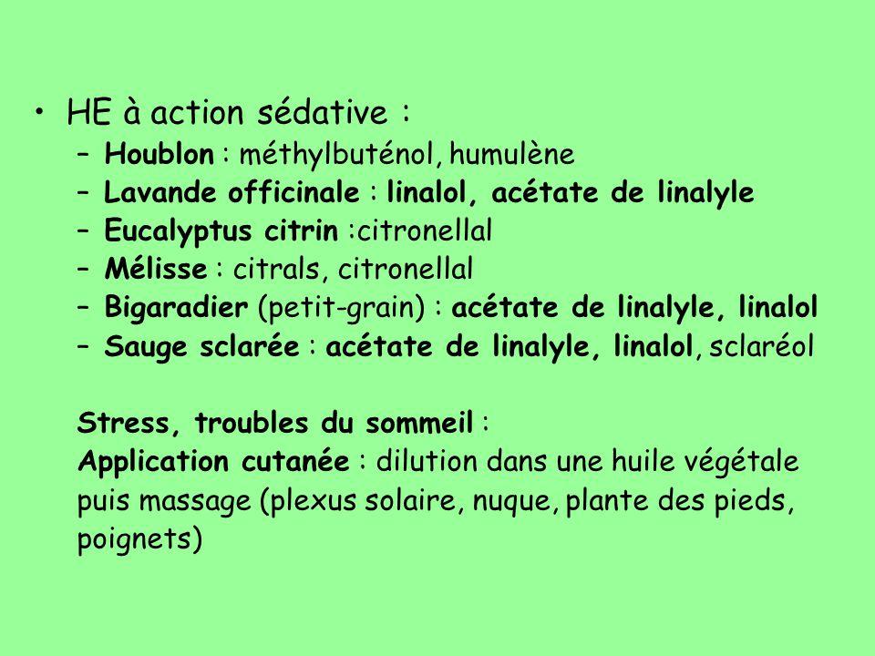 HE à action sédative : Houblon : méthylbuténol, humulène