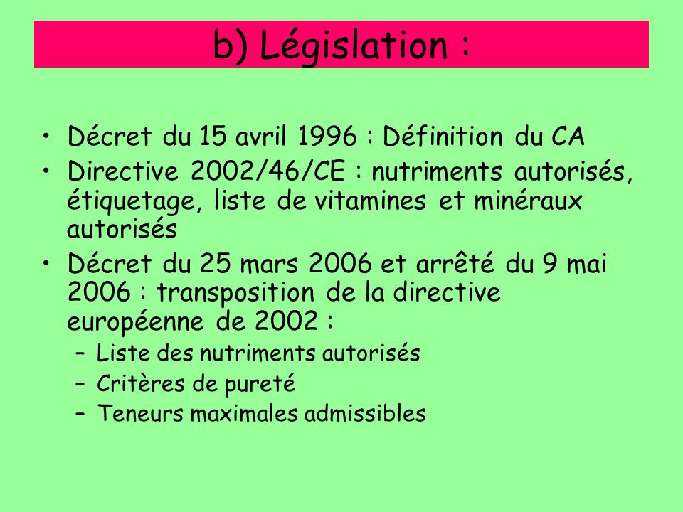 b) Législation : Décret du 15 avril 1996 : Définition du CA