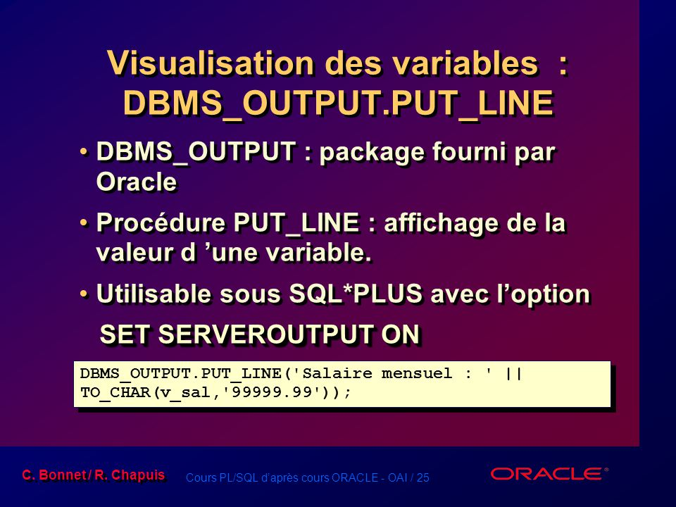 Visualisation des variables : DBMS_OUTPUT.PUT_LINE