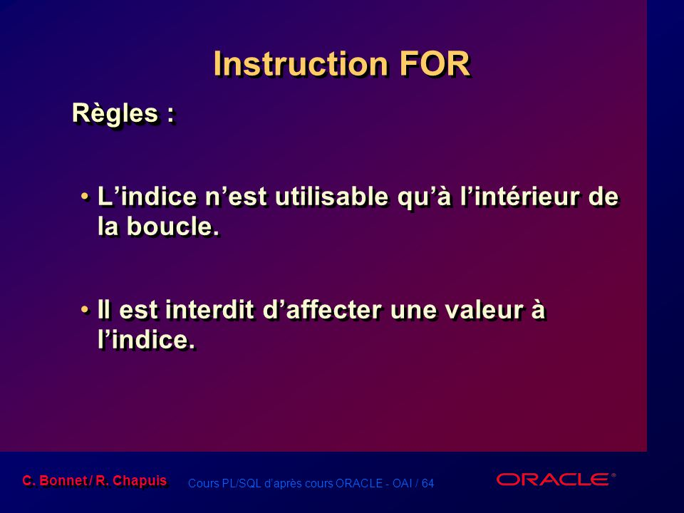 Instruction FOR Règles :