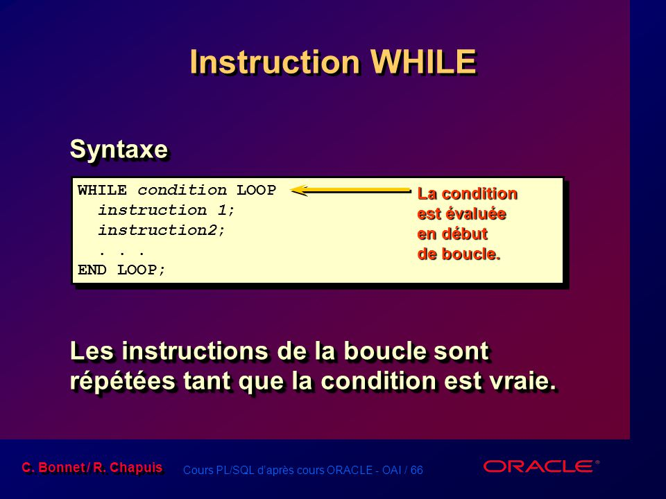 Instruction WHILE Syntaxe