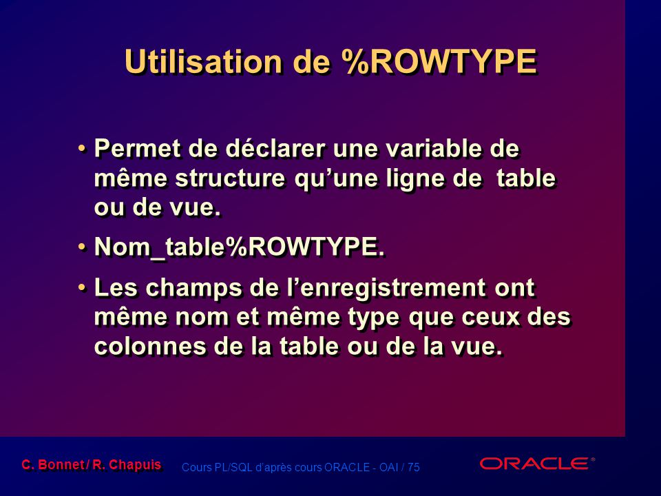 Utilisation de %ROWTYPE