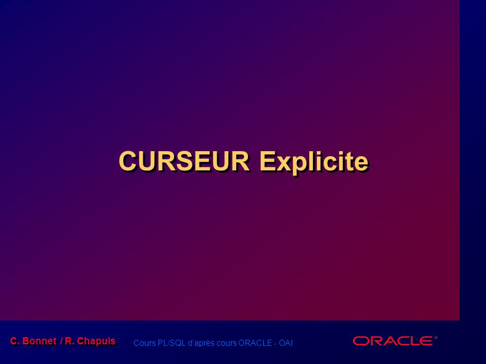 CURSEUR Explicite Schedule: Timing Topic 45 minutes Lecture