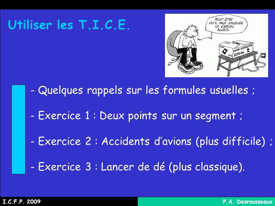 Utiliser les T.I.C.E. - Quelques rappels sur les formules usuelles ;