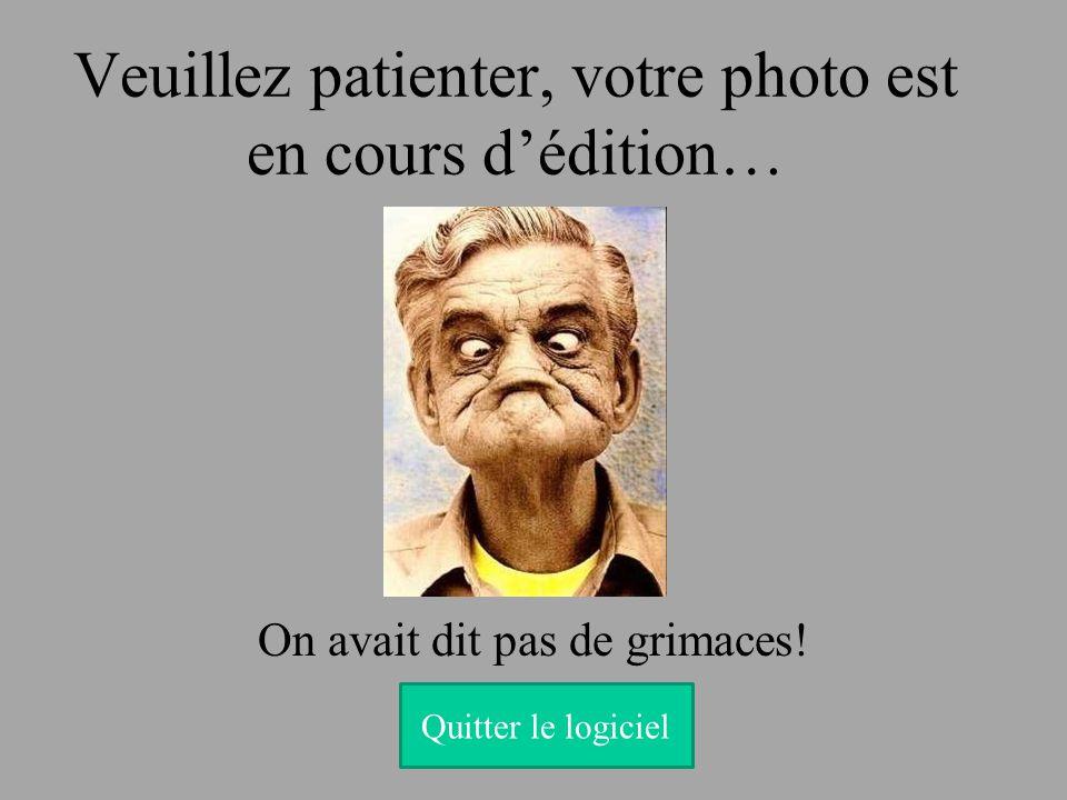 Veuillez patienter, votre photo est en cours d'édition…