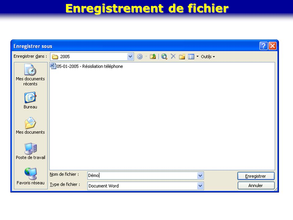 Enregistrement de fichier