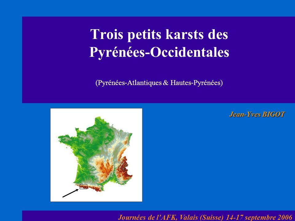Trois petits karsts des Pyrénées-Occidentales (Pyrénées-Atlantiques & Hautes-Pyrénées)