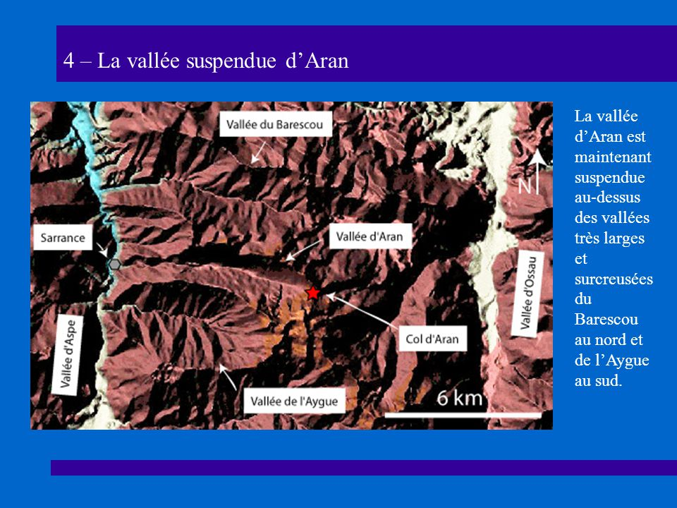 4 – La vallée suspendue d'Aran