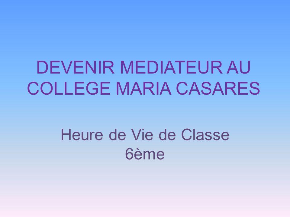 DEVENIR MEDIATEUR AU COLLEGE MARIA CASARES