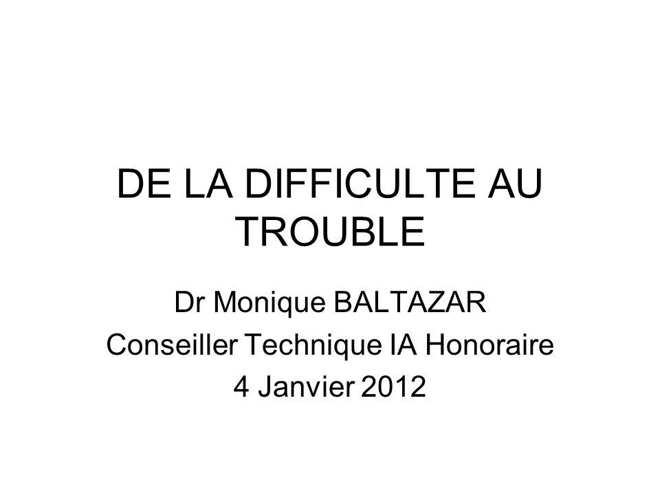 DE LA DIFFICULTE AU TROUBLE