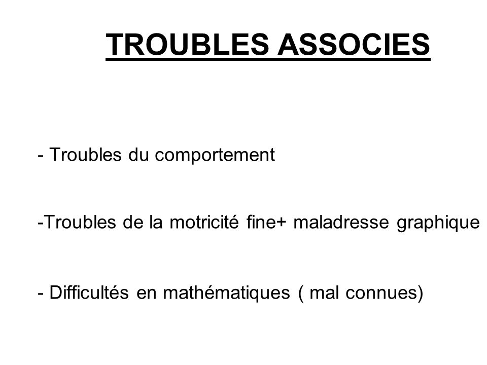 TROUBLES ASSOCIES - Troubles du comportement