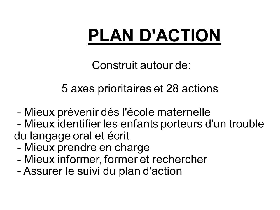 5 axes prioritaires et 28 actions