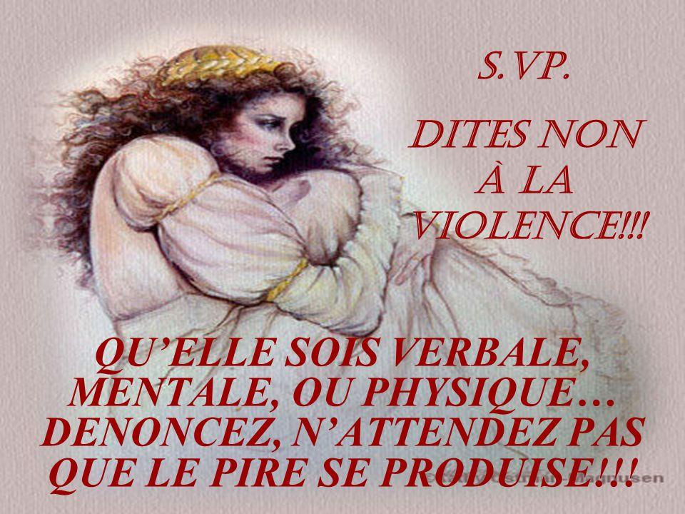 S.VP. DITES NON À LA VIOLENCE!!.