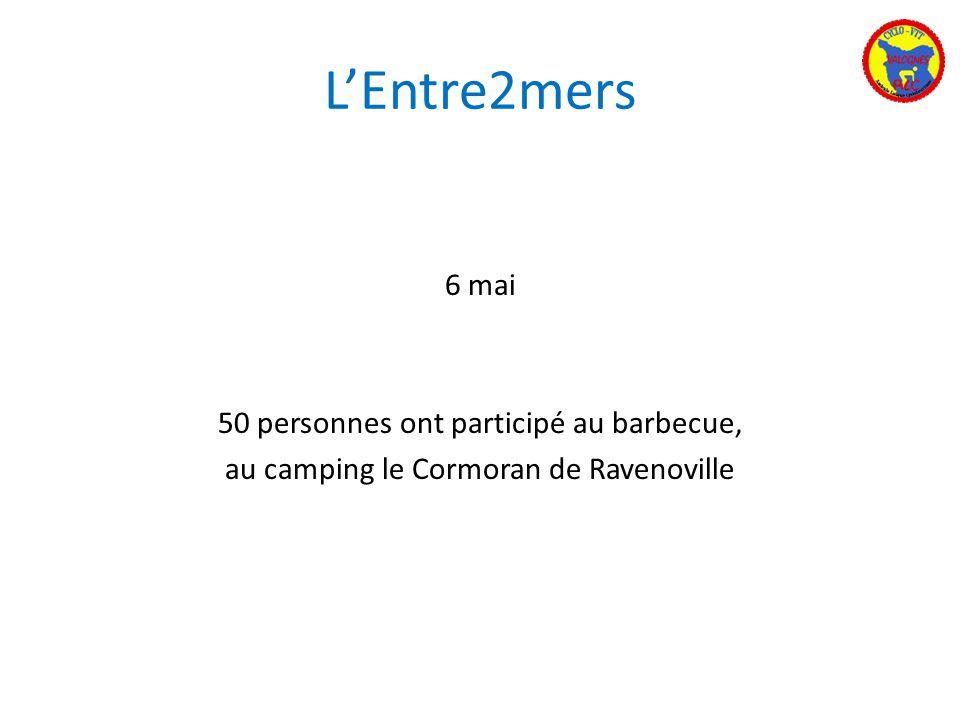 L'Entre2mers 6 mai 50 personnes ont participé au barbecue,