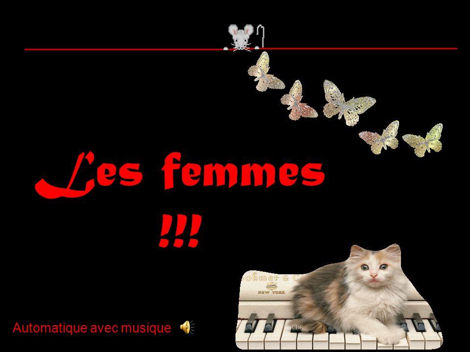 Les femmes !!! Automatique avec musique