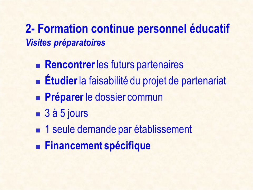 2- Formation continue personnel éducatif Visites préparatoires