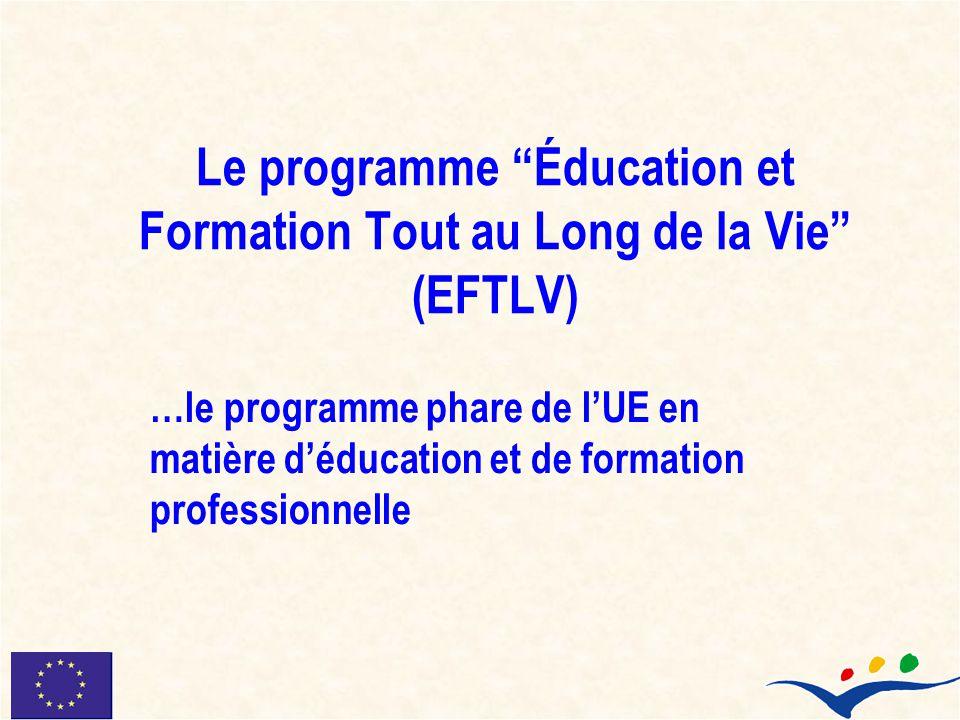 Le programme Éducation et Formation Tout au Long de la Vie (EFTLV)