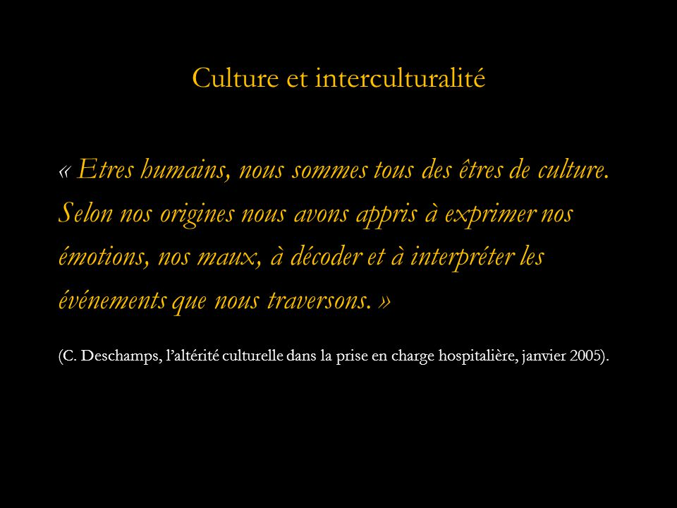 Culture et interculturalité
