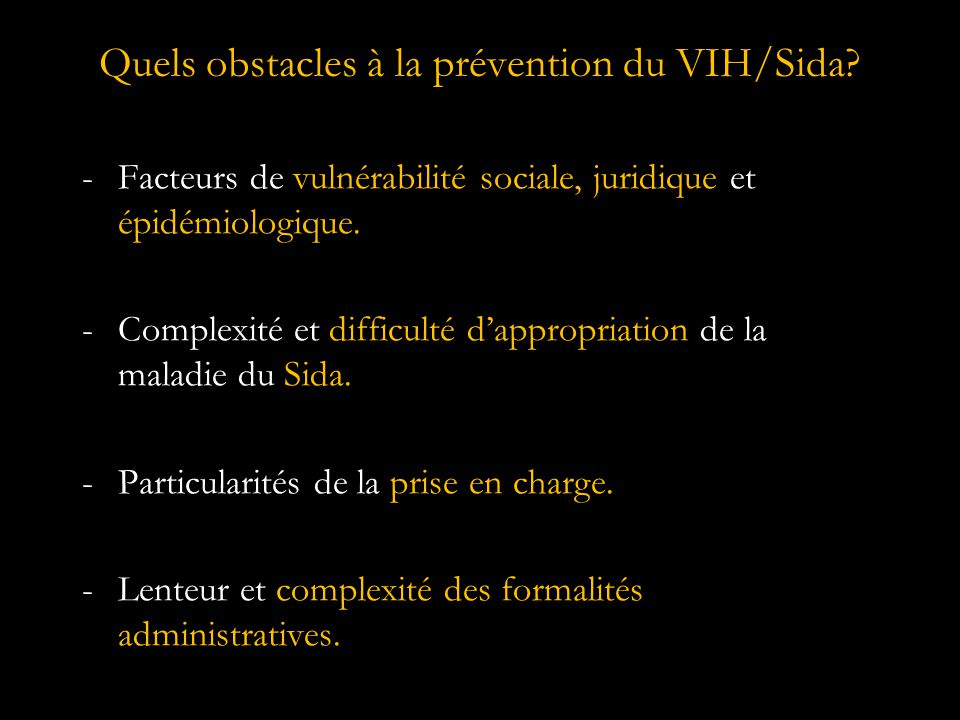 Quels obstacles à la prévention du VIH/Sida