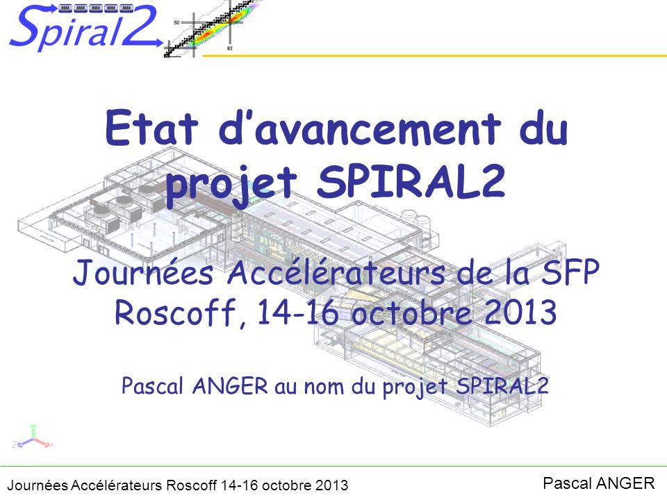 Etat d'avancement du projet SPIRAL2