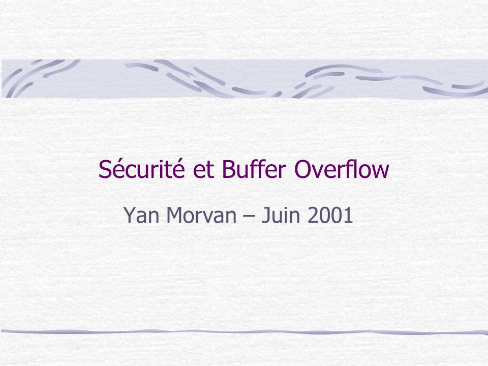 Sécurité et Buffer Overflow