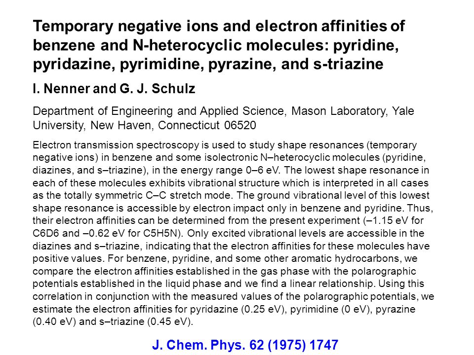 Temporary negative ions and electron affinities of benzene and N-heterocyclic molecules: pyridine, pyridazine, pyrimidine, pyrazine, and s-triazine
